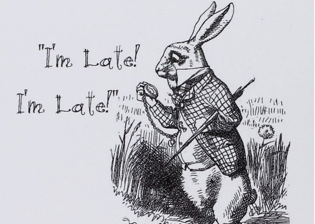 Original drawing of the White Rabbit from Alice's Adventures in Wonderland. With the text: I'm late! I'm late!